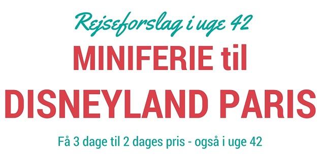 Miniferie i Disneyland Paris – Tilbud